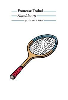 Se descarga libros NOVEL·LES (I) ePub CHM de FRANCESC TRABAL en español