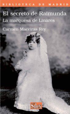 Canapacampana.it El Secreto De Raimunda: La Marquesa De Linares Image