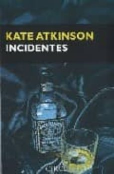 incidentes (saga jackson brodie 2)-kate atkinson-9788477652717