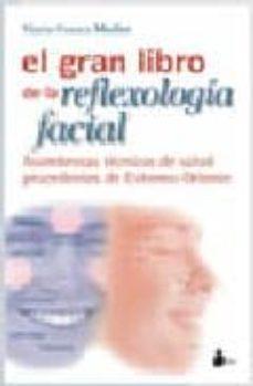 Inmaswan.es El Gran Libro De La Reflexologia Facial Image