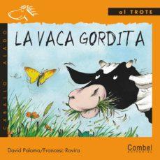 Viamistica.es La Vaca Gordita (Letra De Imprenta) Image