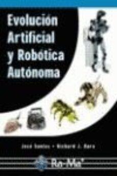 evolucion artificial y robotica autonoma-jose santos-richard j. duro-9788478976317