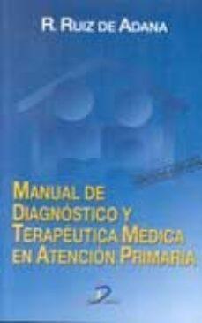Descargar audiolibros gratis para iPhone MANUAL DE DIAGNOSTICO Y TERAPEUTICA MEDICA EN ATENCION PRIMARIA ( 3ª ED.) 9788479785017