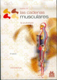 Libros alemanes gratis descargar pdf LAS CADENAS MUSCULARES (T. 3): LA PUBALGIA de LEOPOLD BUSQUET (Literatura española) MOBI CHM FB2