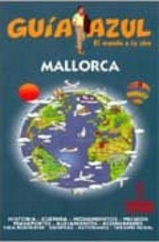 mallorca 2009 (guia azul)-9788480237017