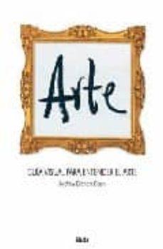 Concursopiedraspreciosas.es Arte: Guia Visual Para Entender El Arte Image