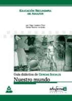 Lofficielhommes.es Guia Didactica De Ciencias Sociales: Nuestro Mundo Image