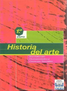 Ojpa.es Historia Del Arte 1 Espo: Bachillerato, Humanidades Y Ciencias So Ciales Image