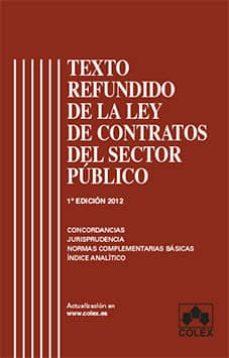 Ironbikepuglia.it Texto Refundido De La Ley De Contratos Del Sector Publico: Coment Arios, Jurisprudencia, Doctrina, Concordancias Image