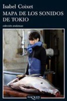 mapa de los sonidos de tokio-isabel coixet-9788483831717