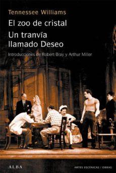 Descargando audiolibros a iphone EL ZOO DE CRISTAL; UN TRANVIA LLAMADO DESEO (2ª ED.) 9788484283317