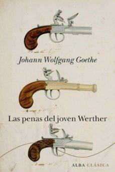 las penas del joven werther-johann wolfgang von goethe-9788484286417