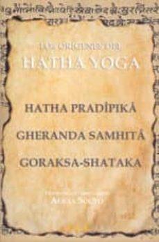 Descargar LOS ORIGENES DEL HATHA YOGA gratis pdf - leer online