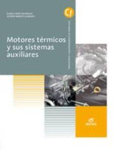 Javiercoterillo.es Motores Térmicos Y Sus Sistemas Auxiliares Ed. 2014 (Automocion) Image