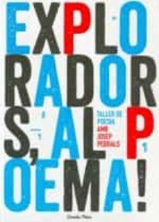 Descargar EXPLORADORS, AL POEMA! gratis pdf - leer online