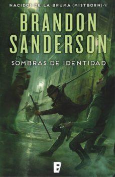 sombras de identidad (nacidos de la bruma [mistborn] 5) (ebook)-brandon sanderson-9788490695517