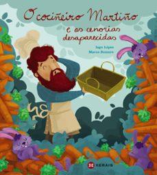 o cociñeiro martiño e as cenorias desaparecidas-iago lopez-9788491213017