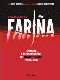Descargar ebook desde google mac FARIÑA. A NOVELA GRAFICA (GAL) de LUIS ALBERTO BUSTOS GOMEZ 9788491216117  in Spanish