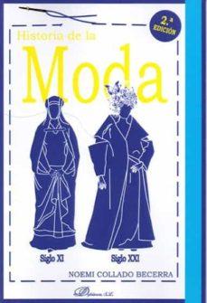 historia de la moda (2ª ed.): siglo xi - siglo xxi-noemi collado becerra-9788491483717