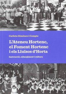 Ojpa.es L Ateneu Hortenc, El Foment Hortenc I Els Lluïsos D Horta. Instruccio, Esbargiment I Cultura Image