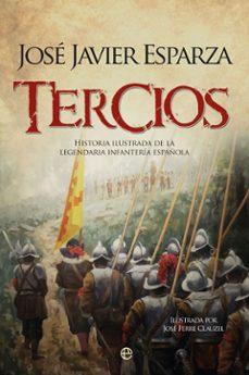 Cronouno.es Tercios: Historia Ilustrada De La Legendaria Infanteria Española Image