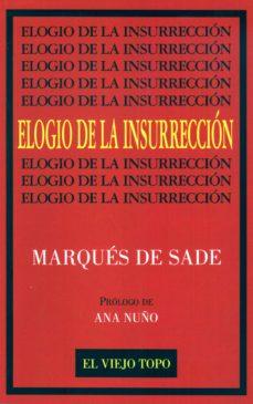 elogio de la insurreccion-marquis de sade-9788492257317