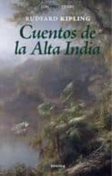 cuentos de la alta india-rudyard kipling-9788492491117