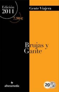 Lofficielhommes.es Brujas Y Gante (Gente Viajera 2011) Image