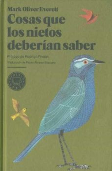 Descargas de libros gratis online. COSAS QUE LOS NIETOS DEBERIAN SABER  (Spanish Edition) de MARK OLIVER EVERETT 9788493736217