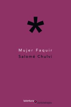 mujer faquir-salome chulvi-9788494666117