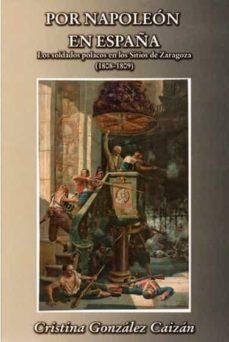 Viamistica.es Por Napoleon En España: Los Soldados Polacos En Los Sitios De Zaragoza (1808-1809) Image