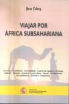 VIAJAR POR AFRICA SUBSAHARIANA - JOSE EDERY | Triangledh.org