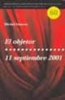 Costosdelaimpunidad.mx El Objetor; 11 Septiembre 2001 Image