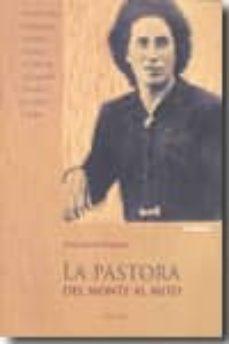 Cdaea.es La Pastora: Del Monte Al Mito (5ª Ed.) Image