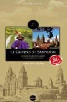 el camino de santiago: desde roncesvalles y desde somport (2ª ed. )-joan fiol boada-9788496754317