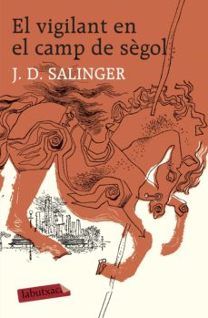 Descargar ebooks gratuitos para kindle uk EL VIGILANT AL CAMP DE SEGOL CHM PDF de J.D. SALINGER