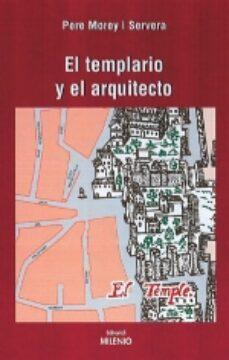 Descargar ebooks en ingles EL ARQUITECTO Y EL TEMPLARIO 9788497430517 in Spanish de PERE MOREY