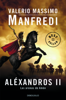 Top descarga de libros electrónicos ALEXANDROS II: LAS ARENAS DE AMON 9788497594417  de VALERIO MASSIMO MANFREDI en español