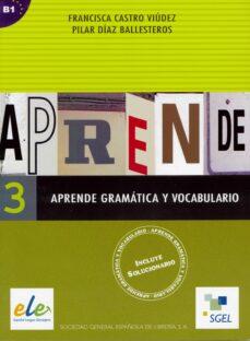 Descargar APRENDE GRAMATICA Y VOCABULARIO 3 gratis pdf - leer online