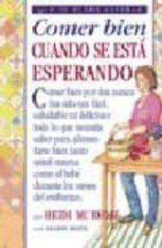 Descargar descargas de audio COMER BIEN CUANDO SE ESTA ESPERANDO in Spanish 9788497990417 iBook ePub