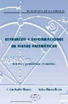 Costosdelaimpunidad.mx Esfuerzos Y Deformaciones En Piezas Prismaticas: Teoria Y Problem As Resueltos (Resistencia De Materiales) Image