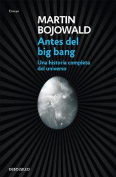 antes del big bang-martin bojowald-9788499087917