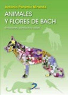 Descargar gratis kindle books crack ANIMALES Y FLORES DE BACH (Literatura española) de A. PARAMIO