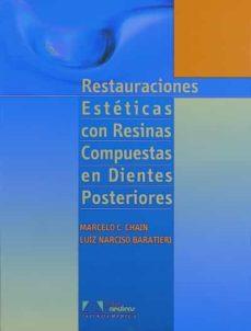 Biblioteca génesis RESTAURACIONES ESTETICAS CON RESINA COMPUESTA EN DIENTES POSTERIO RES 9788574040417