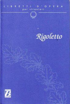 rigoletto (libretti d opera)-9788875733117