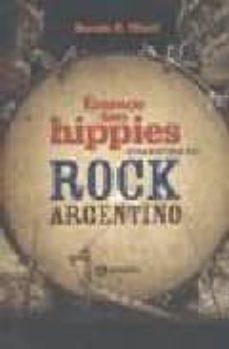 Viamistica.es Eramos Tan Hippies: Otra Historia Del Rock Argentino Image