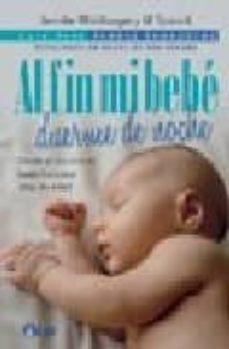 Carreracentenariometro.es Al Fin Mi Bebe Duerme De Noche: Desde El Nacimiento Hasta Los Cin Co Años De Edad (Incluye Dvd) Image