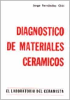Descargar DIAGNOSTICO DE MATERIALES CERAMICOS gratis pdf - leer online