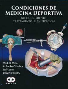 Descarga gratis ebooks en joomla CONDICIONES DE MEDICINA DEPORTIVA: RECONOCIMIENTO, TRATAMIENTO, PLANIFICACION RTF