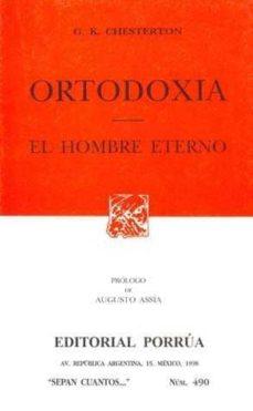 ortodoxia. el hombre eterno-g.k. chesterton-9789684521117